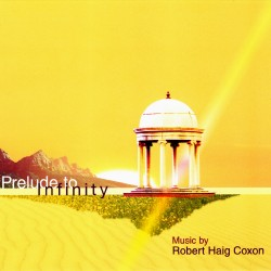 CD Prelude To Infinity - R.H. Coxon